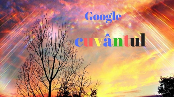 Continutul si Google cuvantul