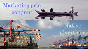 Marketing prin continut vs native advertising